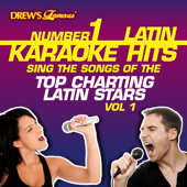 Drew's Famous #1 Latin Karaoke Hits: Sing the Songs of the Top Charting Latin Stars Vol. 1