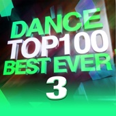 Dance Top 100 Best Ever 3