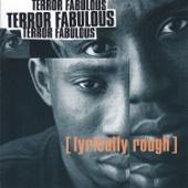 Lyrically Rough - Terror Fabulous