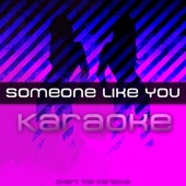 Someone Like You (Karaoke)