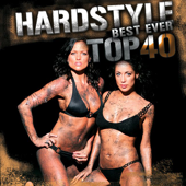 Hardstyle Top 40 Best Ever! (40 Tracks In the Mix)