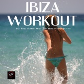 Ibiza Remix Workout Music - Best Workout Music Playlist for Fitness Routine, Women Workout, Exercise Workouts, Weight Loss Workout and Fitness Plan - Xtreme Workout Music