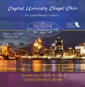 Lift Every Voice and Sing - ACDA 2010 Capital University Chapel Choir