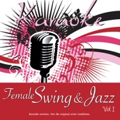 Karaoke - Female Swing & Jazz Vol.1