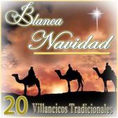 Blanca Navidad. 20 Villancicos Tradicionales