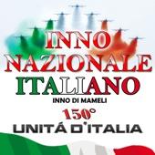 Inno nazionale Italiano - Inno di Mameli