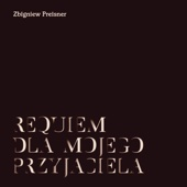 Preisner: Requiem Dla Mojego Przyjaciela