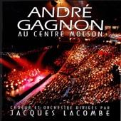 André Gagnon au Centre Molson (Live)