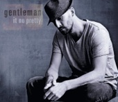 It No Pretty (Radio Edit) - Gentleman