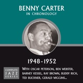 Complete Jazz Series 1948 - 1952 - Benny Carter