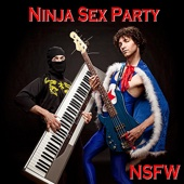 Cover to Ninja Sex Party's NSFW