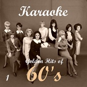 Karaoke - Golden Hits of 60's, Vol. 1