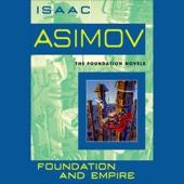Isaac Asimov - Foundation and Empire (Unabridged)  artwork