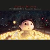 December Song (I Dreamed of Christmas) - EP - George Michael