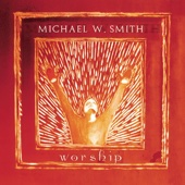 Worship - Michael W. Smith Cover Art