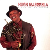 Black to the Future - Hugh Masekela