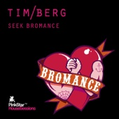 Seek Bromance (Remixes)