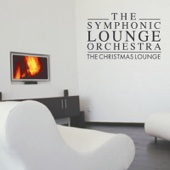 The Christmas Lounge - The Symphonic Lounge Orchestra