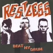 Beat My Drum - Restless