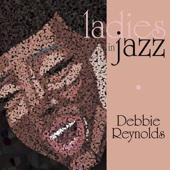 Ladies In Jazz - Debbie Reynolds