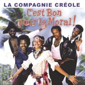C'est bon pour le moral - Best of La Compagnie Créole