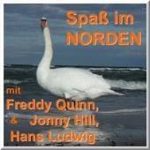 Spaß Im Norden Mit Freddy Quinn, Jonny Hill Und Hans Ludwig