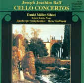 Raff: Cello Concertos Nos. 1 and 2, Fantasiestucke, Op. 86, No. 1 & Duo for Cello and Piano