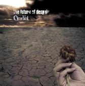 The future of despair - ClearVeil