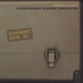 Combat Dub II - A Brain Damage Remixes Compilation