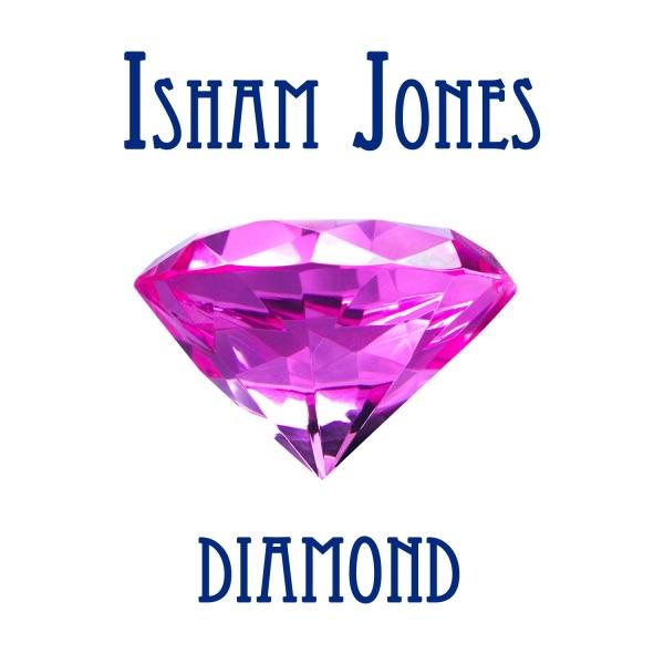 Isham Jones Diamond | Isham Jones