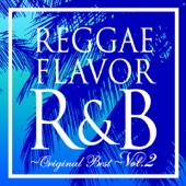 REGGAE FLAVOR R&B Original Best Vol.2