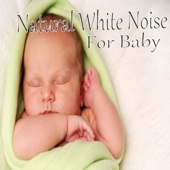 Natural White Noise for Baby