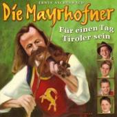 Für einen Tag Tiroler sein