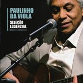 Seleção Essencial: Paulinho da Viola - Grandes Sucessós