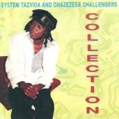 Ndiridze Mhere - System Tazvida & Chazezesa Challengers