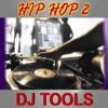 Hip Hop DJ Tools, Vol. 2