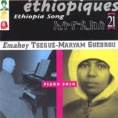 Éthiopiques, Vol. 21: Piano Solo - Tsegue-Maryam Guebrou