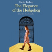 The Elegance of the Hedgehog (Unabridged) - Muriel Barbery Cover Art