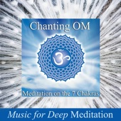 Chanting Om - Meditation on the 7 Chakras & Savasana Sound Bath Therapy