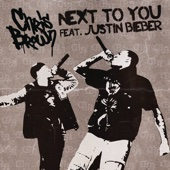Chris Brown - Next To You (feat. Justin Bieber) artwork