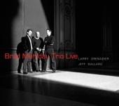 Brad Mehldau Trio (Live)