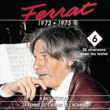 1972 - 1975 : A Moi L'Afrique - la Femme Est L'avenir de L'homme, Jean Ferrat