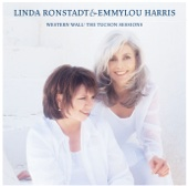 Western Wall: The Tuscon Sessions - Linda Ronstadt & Emmylou Harris