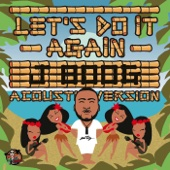 Let's Do It Again (Acoustic Mix) - J Boog