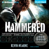 Kevin Hearne - Hammered: The Iron Druid Chronicles, Book 3 (Unabridged)  artwork