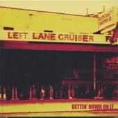 Set Me Free - Left Lane Cruiser