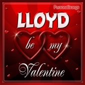 Lloyd Personalized Valentine Song - Female Voice - Personalisongs
