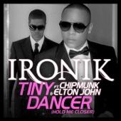 Tiny Dancer (Hold Me Closer) [Radio Edit] {feat. Chipmunk and Elton John}