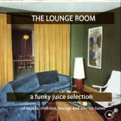 The Lounge Room (A Funky Juice Salection)