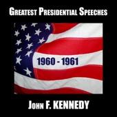 Greatest Presidential Speeches: John F. Kennedy, 1960-1961